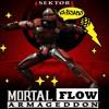 Mortal Del Sol(Don Dafra,Che Bael,MacFunk,GilHop)