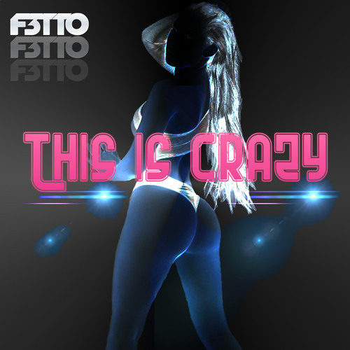 This Is Crazy by F3tto