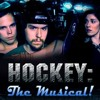 What's Going On (Reprise) from Hockey: The Musical!