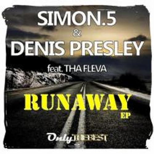 RUNAWAY Feat. THA FLEVA SIMON.5 & DENIS PRESLEY (DeepTwins Rmx)