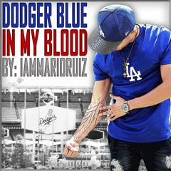 Mario Ruiz - Dodger Blue In My Blood
