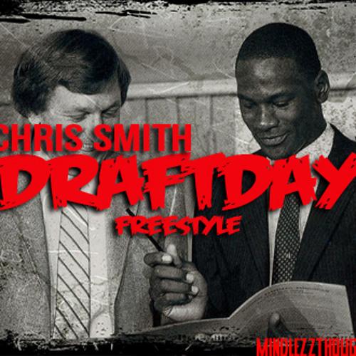Draft Day Freestyle- Chris Smith