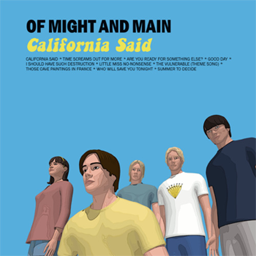 Of Might And Main - California Said