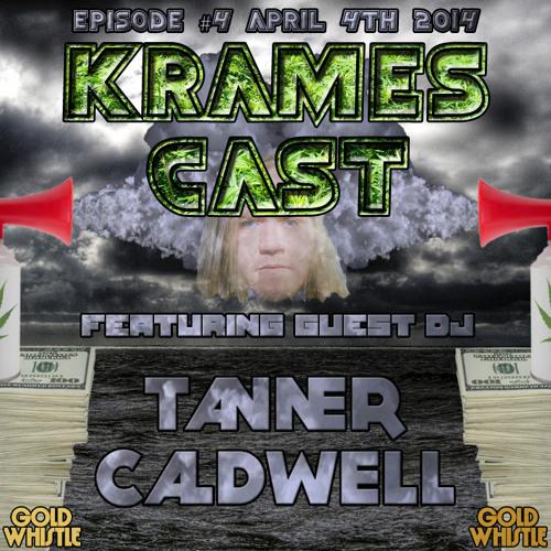KramesCast Ep #4 Tanner Caldwell