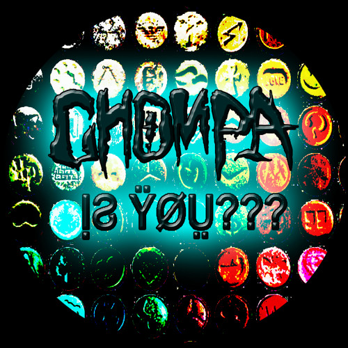 IS YOU??? - [Chompa original]