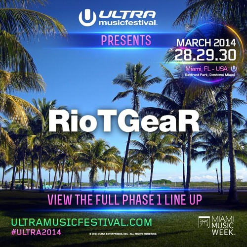 RioTGeaR - Live At ULTRA 2014