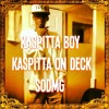 Kaspitta On Deck - I'm The Biggest Bosses Businesses at Official Remix (Kaspitta On Deck Rich Gang) Music Video