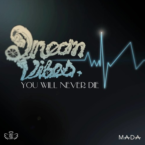 You Will Never Die (Original Mix) FREE DOWNLOAD