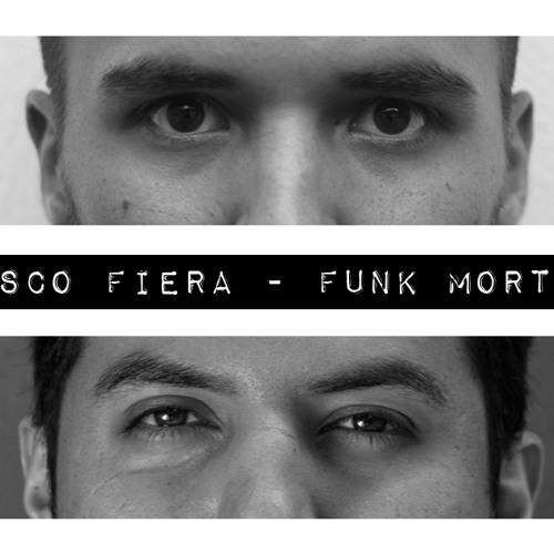 Funk Mortal ft. Fer Barrios (InSoul)
