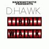 D.hawk-Thot Walk(Pro.By HawkGotHitz)