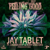 Download Feeling Good ft. Chandler P & Rory ONEders (Produced by KEEZ) Mp3