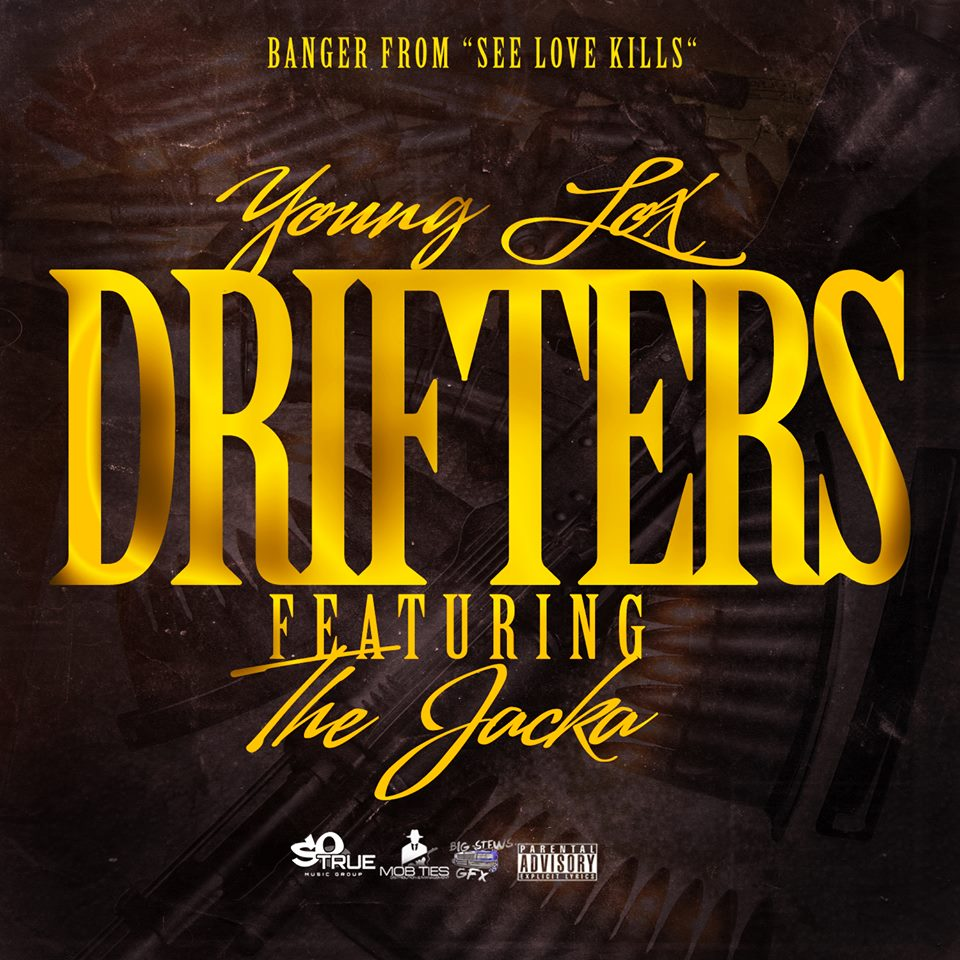 Young Lox ft. The Jacka - Drifters [Thizzler.com]