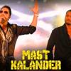 Mast KALANDER::Remix By DJ AAKIB Full Version Free Download