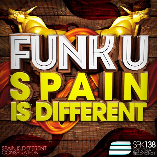 Funk U - Spain Is Different * 07.April on Beatport