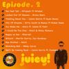 DJ Juicy Today's mix Episode 2 (direct link in descpriton)