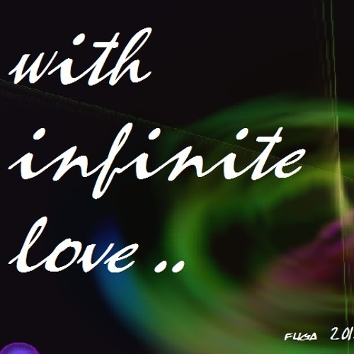 with infinite love ..