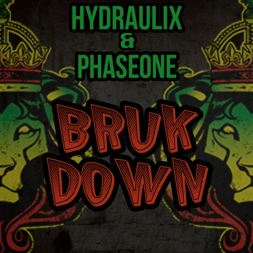 PhaseOne & Hydraulix - Bruk Down [BUYGORE]