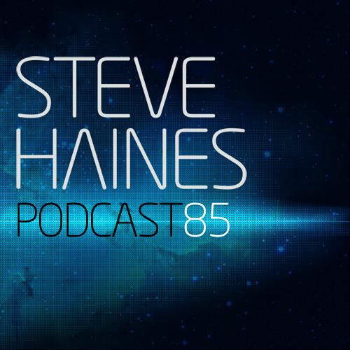 Steve Haines Podcast 85