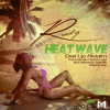 Rudy - Heat Wave Dial Up Riddim Purchase on Itunes & Google