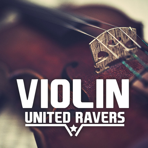 United Ravers - Violin (Original Mix)