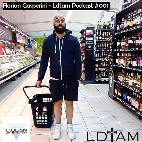 LDTAM Music Podcast #001 - Florian Gasperini