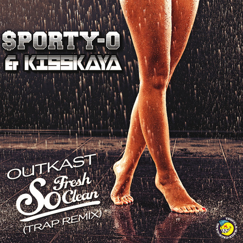 """Outkast : """"So Fresh So Clean""""- (Sporty-O & Kisskaya Bootleg) d/l FREE at www.TequilaRageFaceGang.com"""