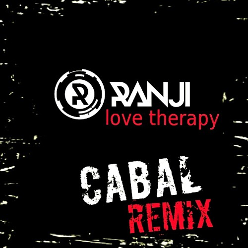 Ranji - Love Therapy (Cabal Remix)  FREE DOWNLOAD