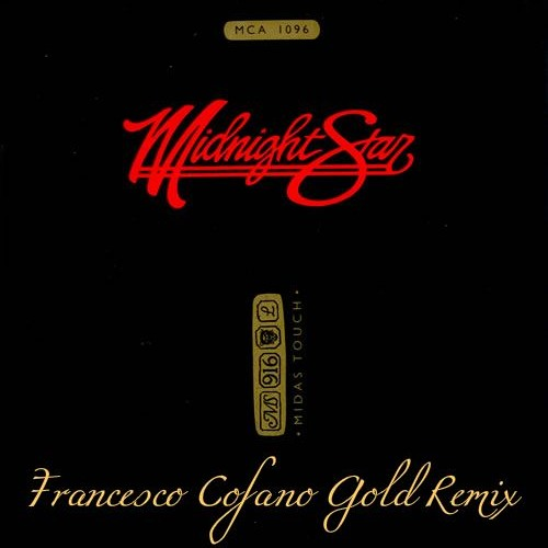Midnight star - Midas Touch(Francesco Cofano Gold Remix)