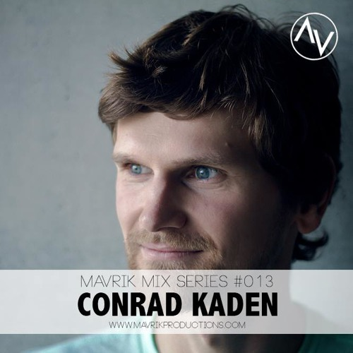 Mavrik Mix #013 - Conrad Kaden