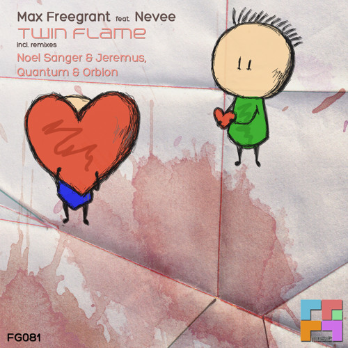 Max Freegrant - Twin Flame (Noel Sanger & Jeremus Remix)[Out 07/04/2014 - Freegrant Music]