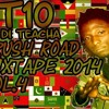 DjTten Teacha - Crush Road Mixtape Vol.4- 29 - March - 2014