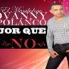 Yovanny Polanco - Mejor Que Yo, No