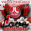JAVI LEVEL - I LOVE REMEMBER - SESION 14 FEB 2014 LA FABRICA