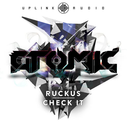 Atomic - Ruckus [OUT NOW]