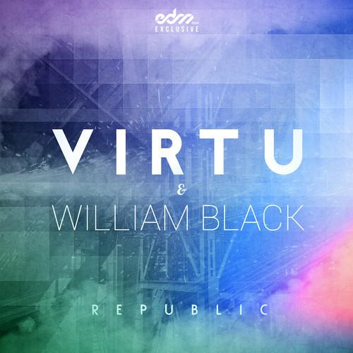 Republic by Virtu & William Black - EDM.com Exclusive