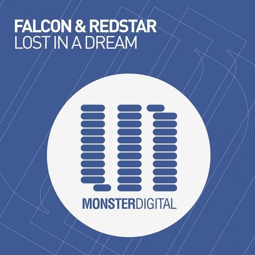 Lost In A Dream by Falcon & Redstar (Radio Edit)