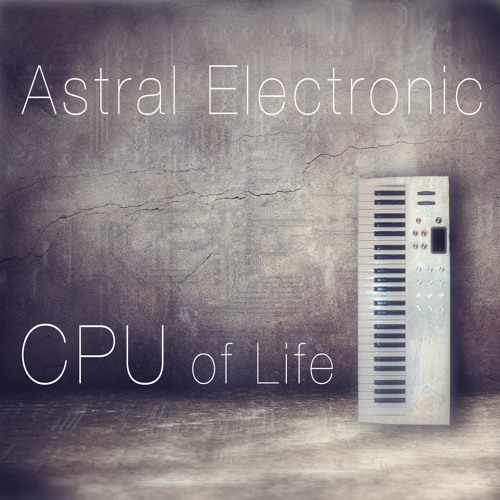 CPU of Life (full album 2014)