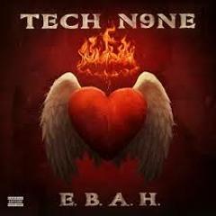 Tech N9ne - E.B.A.H.