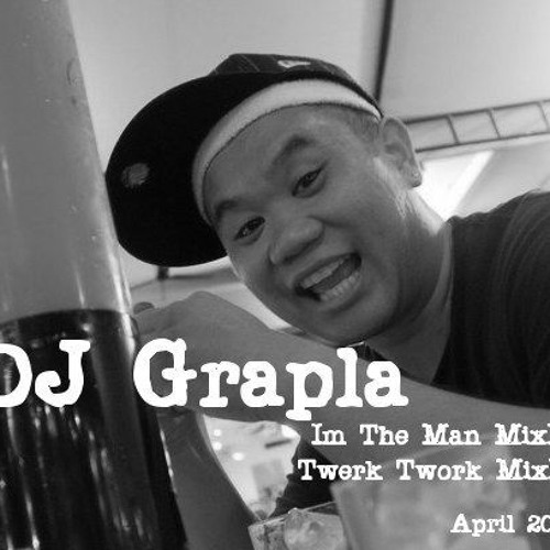 Im The Man MixXx- Dj Grapla