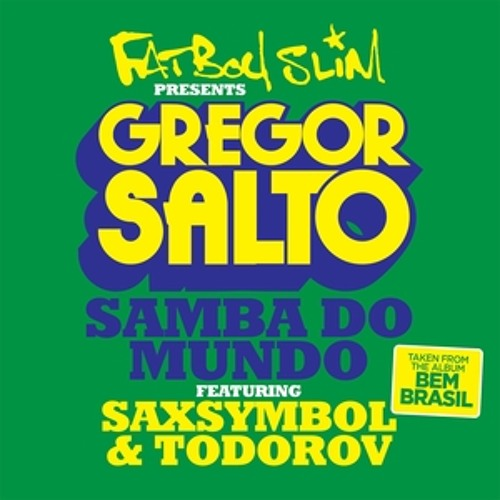 Fatboy Slim -  Samba Do Mundo (2014 Brazil World Cup Song)