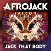 Afrojack v.s Michael Calfan - Jack That Falcon (Wild Sexx Mashup)