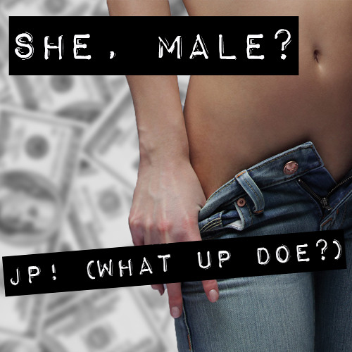 She, Male? (feat. Gabey Baby)