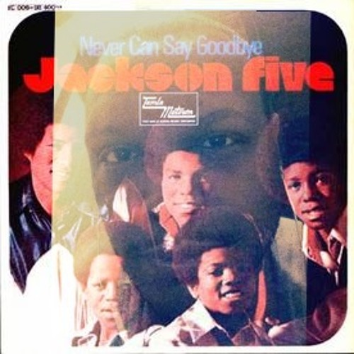 Jackson 5- Never Can Say Goodbye (DJ Warren Waxx Remix)