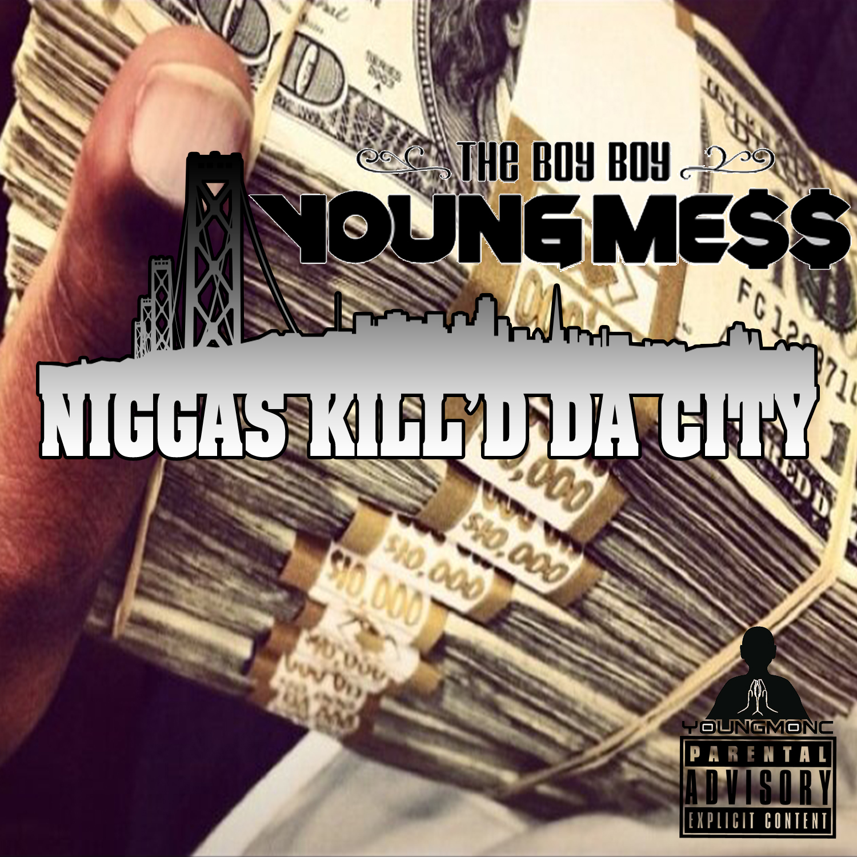 Messy Marv - Niggas Kil'd Da City (Freestyle)