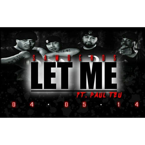 "SME ""LET ME"" ft. PAUL TEU Produced By: UCENATION MUSIC"