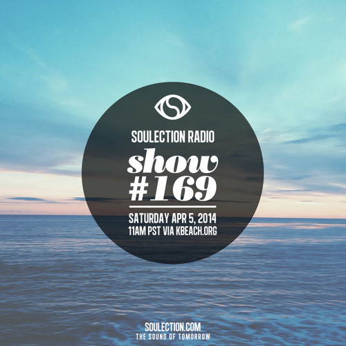Soulection Radio Show #169