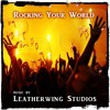 Download Rocking Your World - Royalty Free Music from LeatherwingStudios.com Mp3
