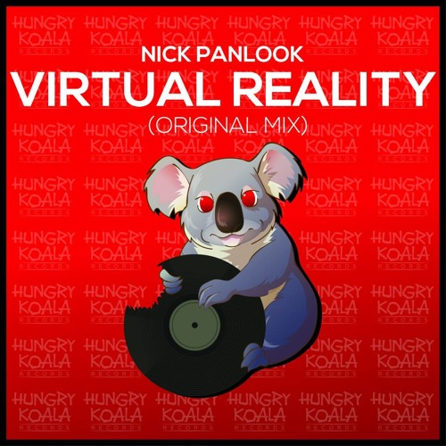 NIKELODEON - Virtual Reality (Original Mix) [Hungry Koala Records] Out Now!