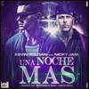 Una Noche Mas - Nicky Jam Ft Kevin Roldan