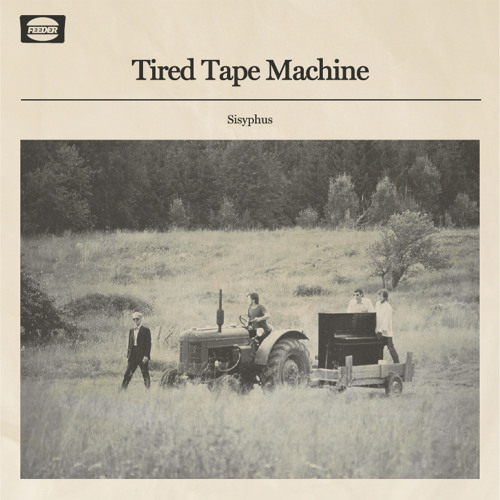 TIRED TAPE MACHINE - Sisyphus(single edit)